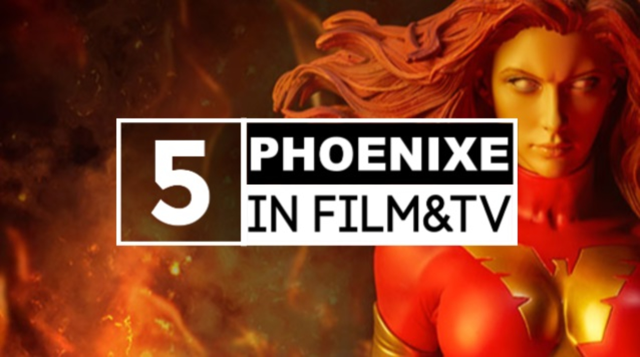 Top5 Phoenixe in Film und TV